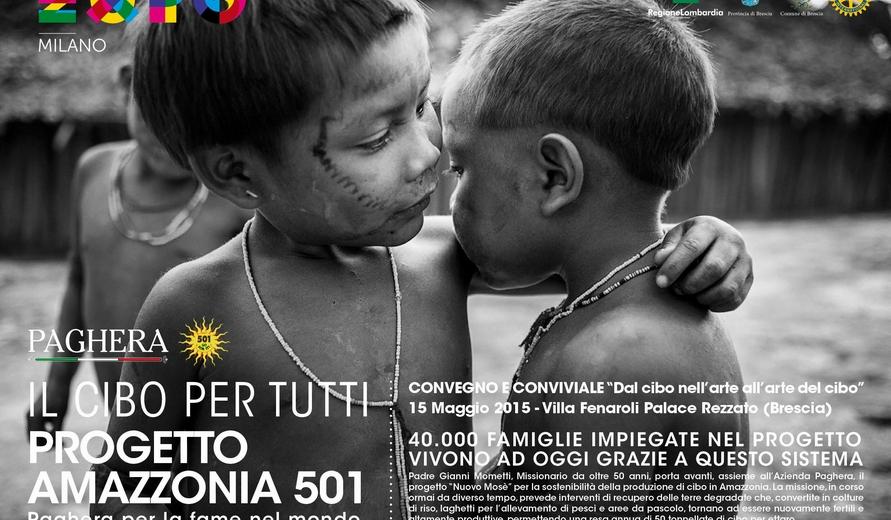 """Paghera per la fame nel mondo - """"Progetto Amazzonia 501"""""""
